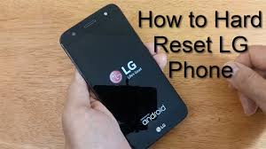 How to Hard Reset LG Mobile