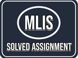 AIOU MLIS Autumn 2020 Solved Assignments