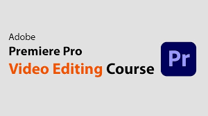 Adobe Premiere Pro Complete A Video Editing Course Free Download