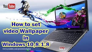 How to Set Video As Wallpaper in Windows 10